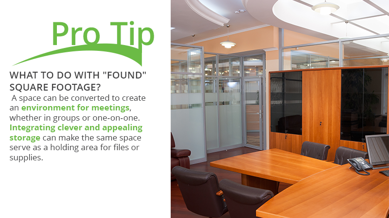 Extra square footage can be converted into a meeting or storage space.