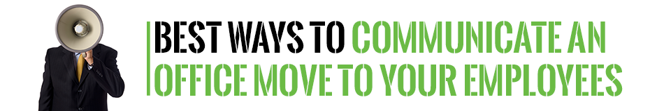 Best Ways to Communicate an Office Move to Your Employees