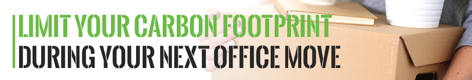 Limit Your Carbon Footprint During Your Next Office Move